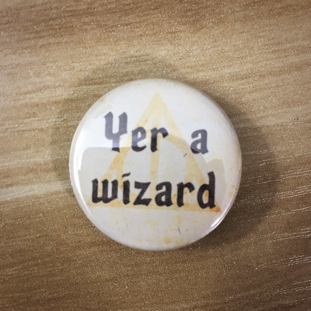 "1.25"" Yer a Wizard button15"