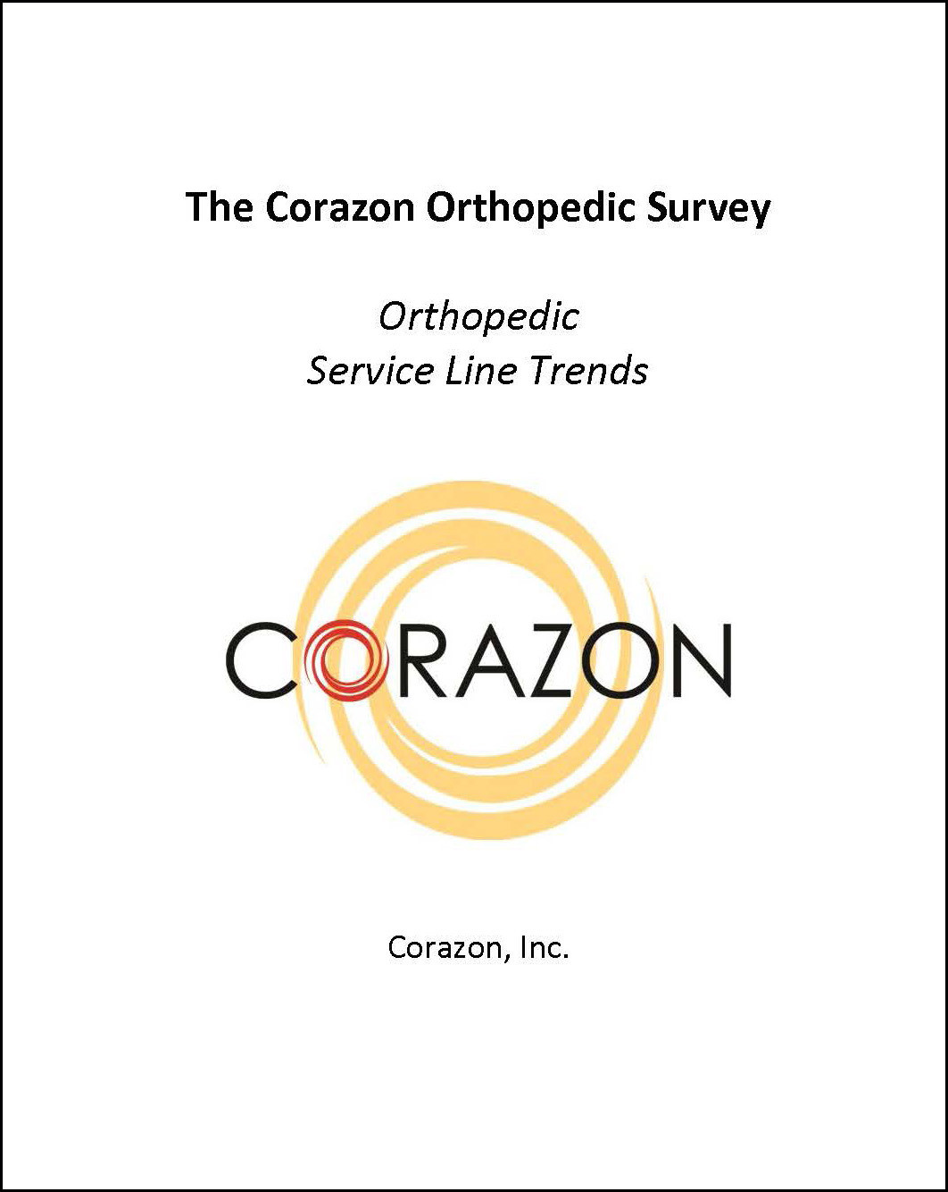 Orthopedic Service Line Trends Survey Report