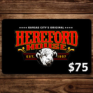 $75 Hereford House Gift Card