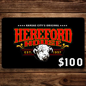 $100 Hereford House Gift Card