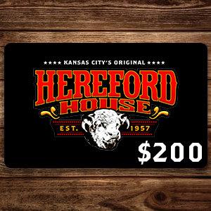 $200 Hereford House Gift Card
