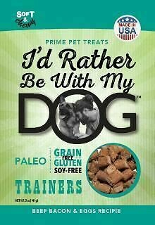 I'd Rather Be With My Dog Beef Bacon Egg Trainer Paleo No Grain, Gluten or Soy 12 oz (01.19) (A.L2)