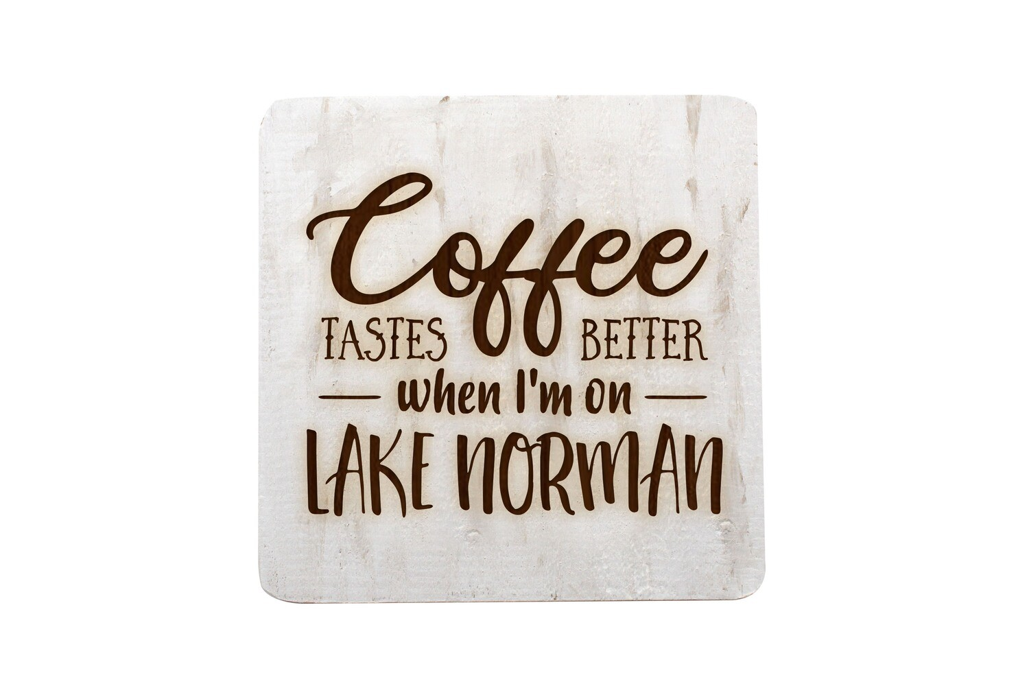 Coffee Tastes better when I'm on Lake Norman Hand-Painted Wood Coaster Set