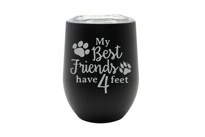 My Best Friends have 4 Feet Personalized Insulated Tumbler