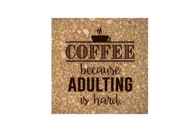 Coffee Because Adulting is Hard Cork Coaster Set