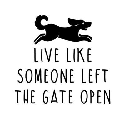 Live Like Someone Left the Gate Open Leatherette Coaster