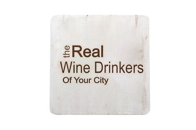 The Real Wine Drinkers of (Add Your Custom Location) Hand-Painted Wood Coaster Set