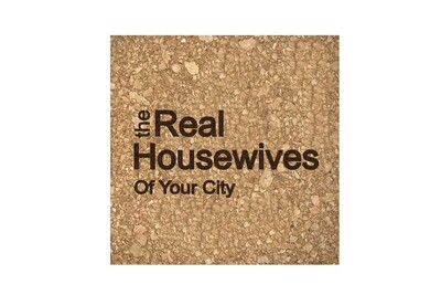 The Real Housewives of (Add Your Custom Location) Cork Coaster Set
