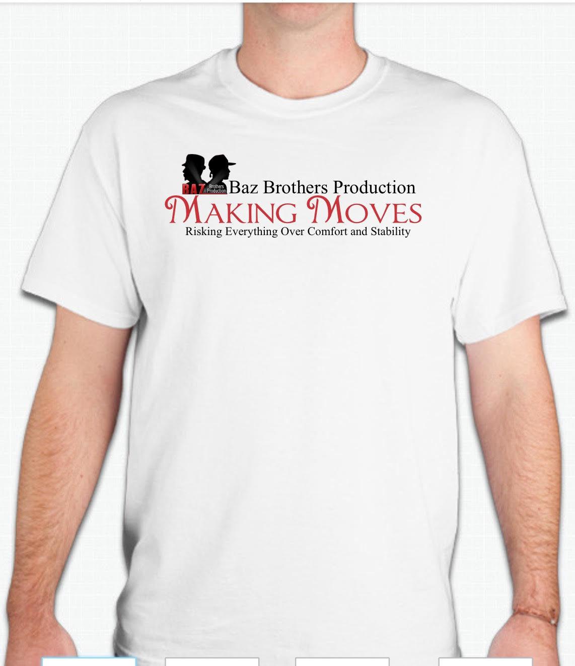Making Moves T-shirt 00011