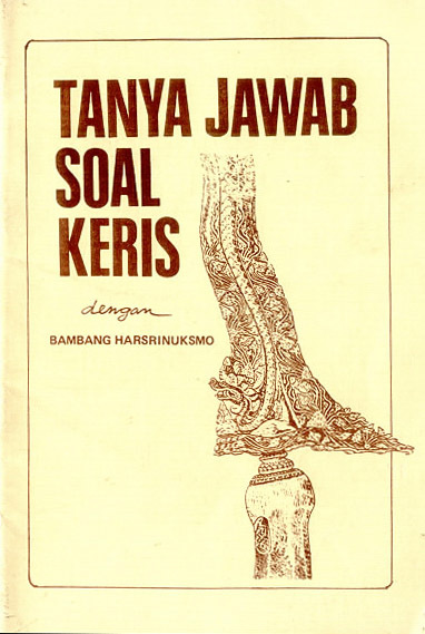 Questions And Answers About The Keris By Bambang Harsrinuksmo Books Amp Magazines Indo Magic