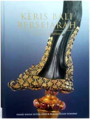 The History of the Balinese Keris