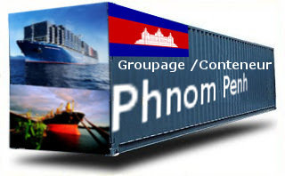 Cambodge Phnom Penh groupage maritime