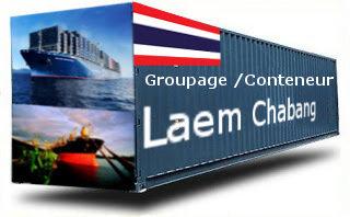 Thaïlande Laem Chabang groupage maritime