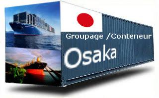 Japon Osaka- France Import groupage maritime