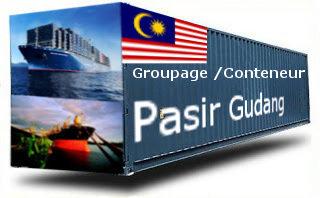 Malaisie Pasir Gudang - France Import groupage maritime