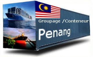 Malaisie Penang - France Import groupage maritime