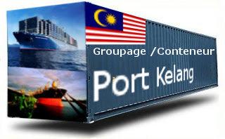 Malaisie Port Kelang - France Import groupage maritime