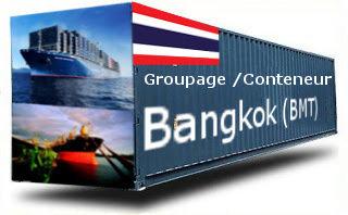 Thaïlande Bangkok - France Import groupage maritime