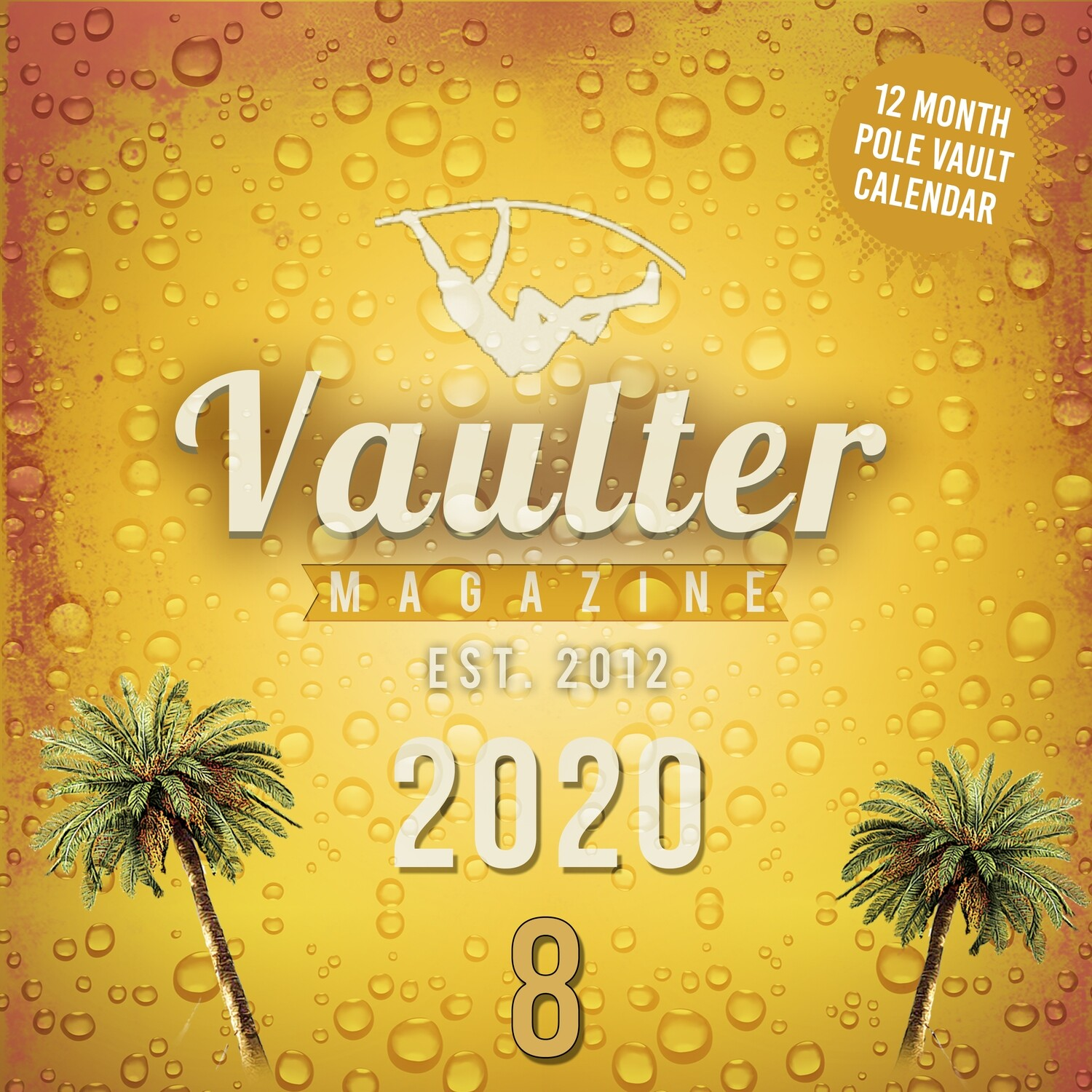 2020 Vaulter Magazine Series EIGHT Calendar