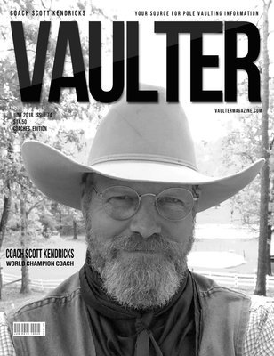 June 2018 Scott Kendricks Cover Issue of Vaulter Magazine Cover Poster for Vaulter Magazine