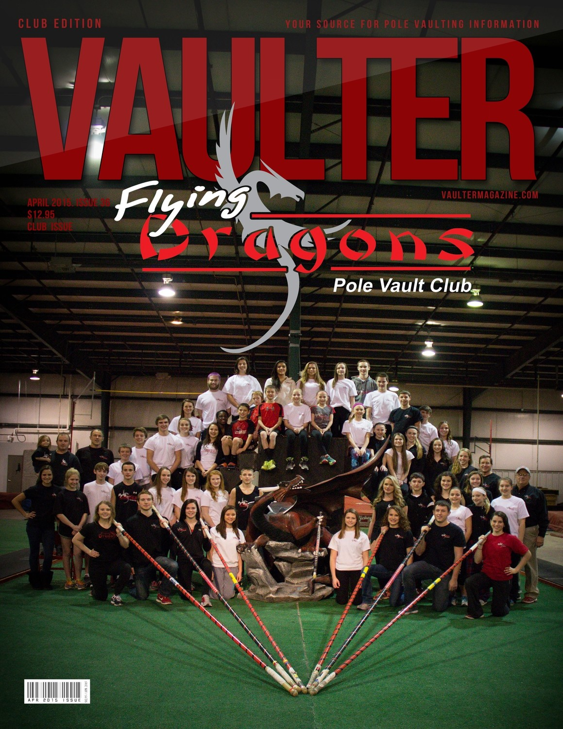"April 2015 Flying Dragons Pole Vault Club Issue of VAULTER Magazine USPS First Class ""ONLY"""