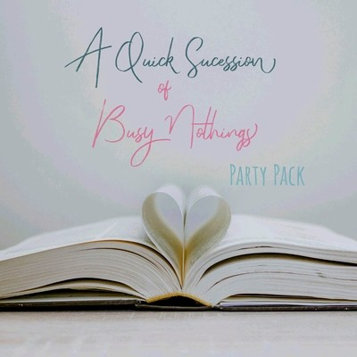 5 Book Party Pack: A Quick Succession of Busy Nothings