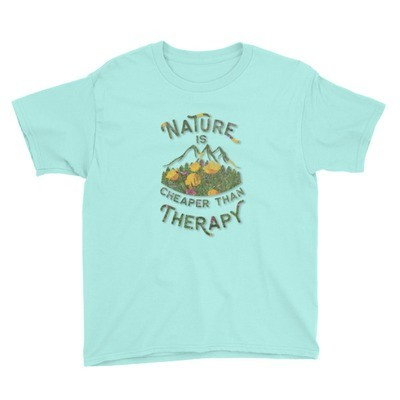 Nature Is Cheaper Than Therapy Children's Tee