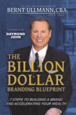 The Billion Dollar Branding Blueprint:                                                  PRE-ORDER discount until release day