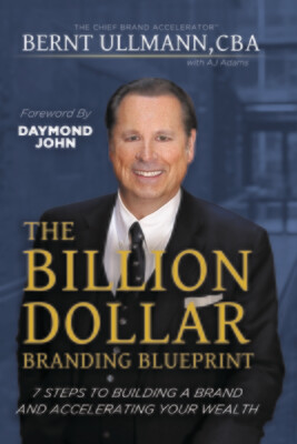 The Billion Dollar Branding Blueprint                                                  (PRE-ORDER SPECIAL)