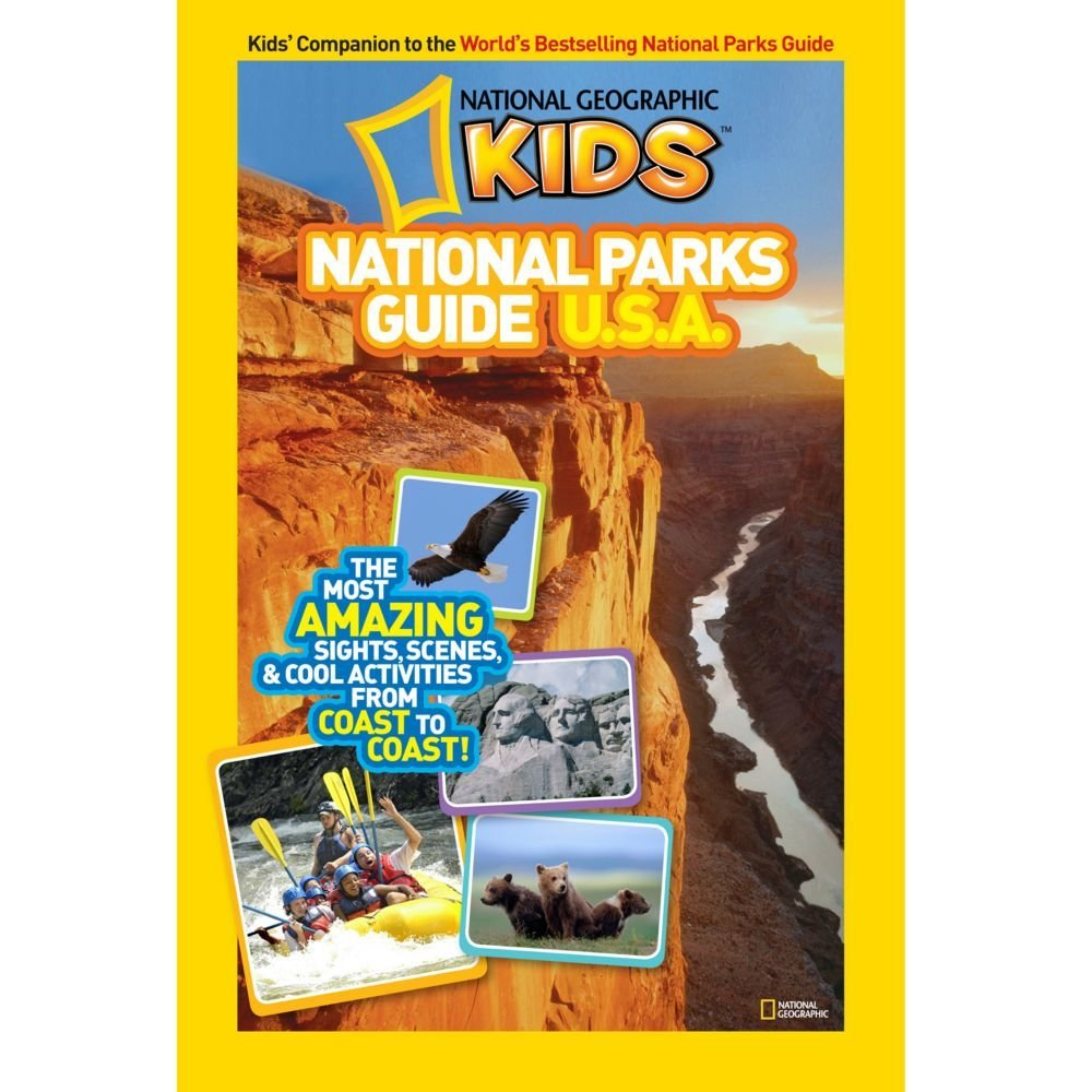 National Geographic Kids National Parks Guide USA