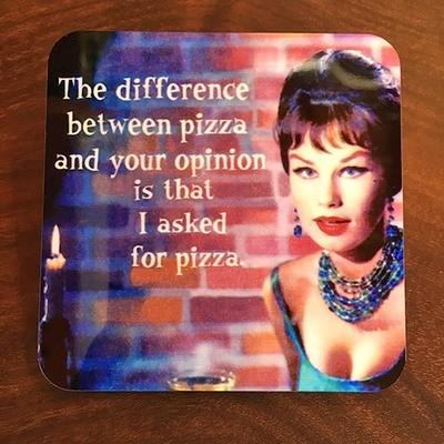 Coaster / Pizza Opinion