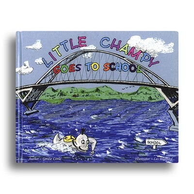 Little Champy Goes to School Book by Gordie Little