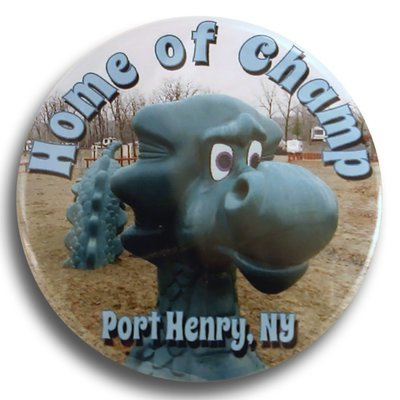 "Home of Champ, Port Henry, NY 2.25"" Round Button"