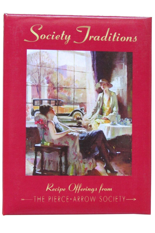"""Pierce-Arrow Society's """"Society Traditions Cookbook"""""""