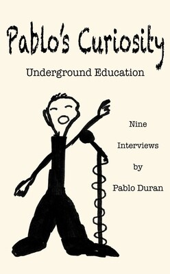 Pablo's Curiosity - Underground Education