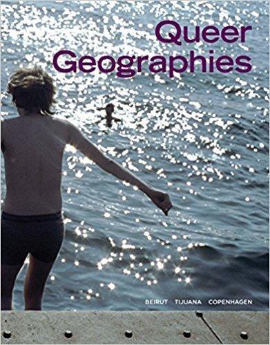 Queer Geographies (Beirut, Tijuana, Copenhagen) Paperback Book PA003