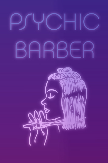 Finishing School Psychic Barber Poster, 2014 00006
