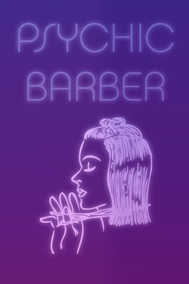 Finishing School Psychic Barber Poster, 2014