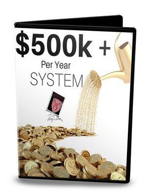 $500K Plus Per Year System