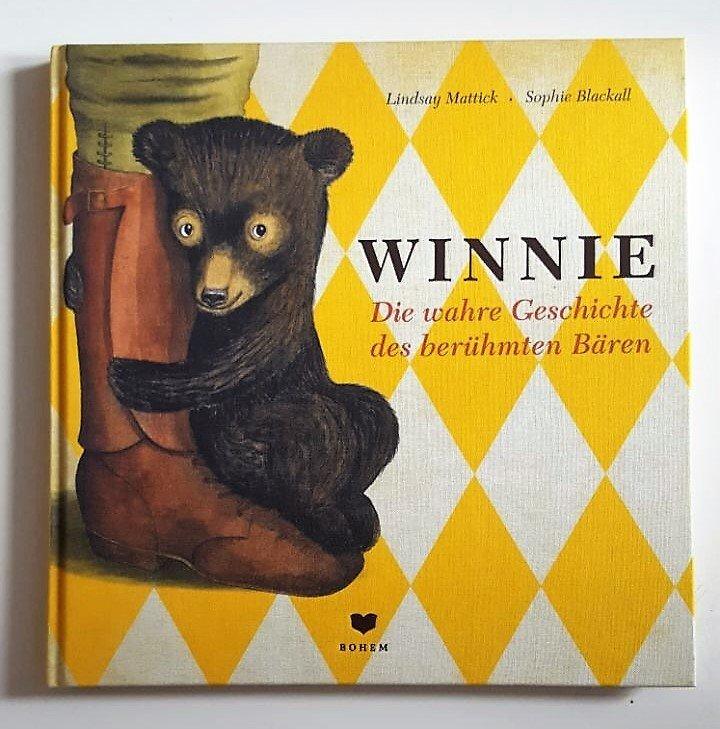 WINNIE. Die wahre Geschichte des berühmten Bären Gebundene Ausgabe 2016 202