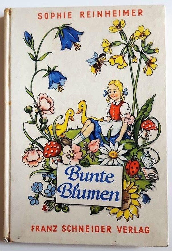 Bunte Blumen. Augsburg, Franz Schneider, 1951. Mit Illustrationen. 86 S. 206