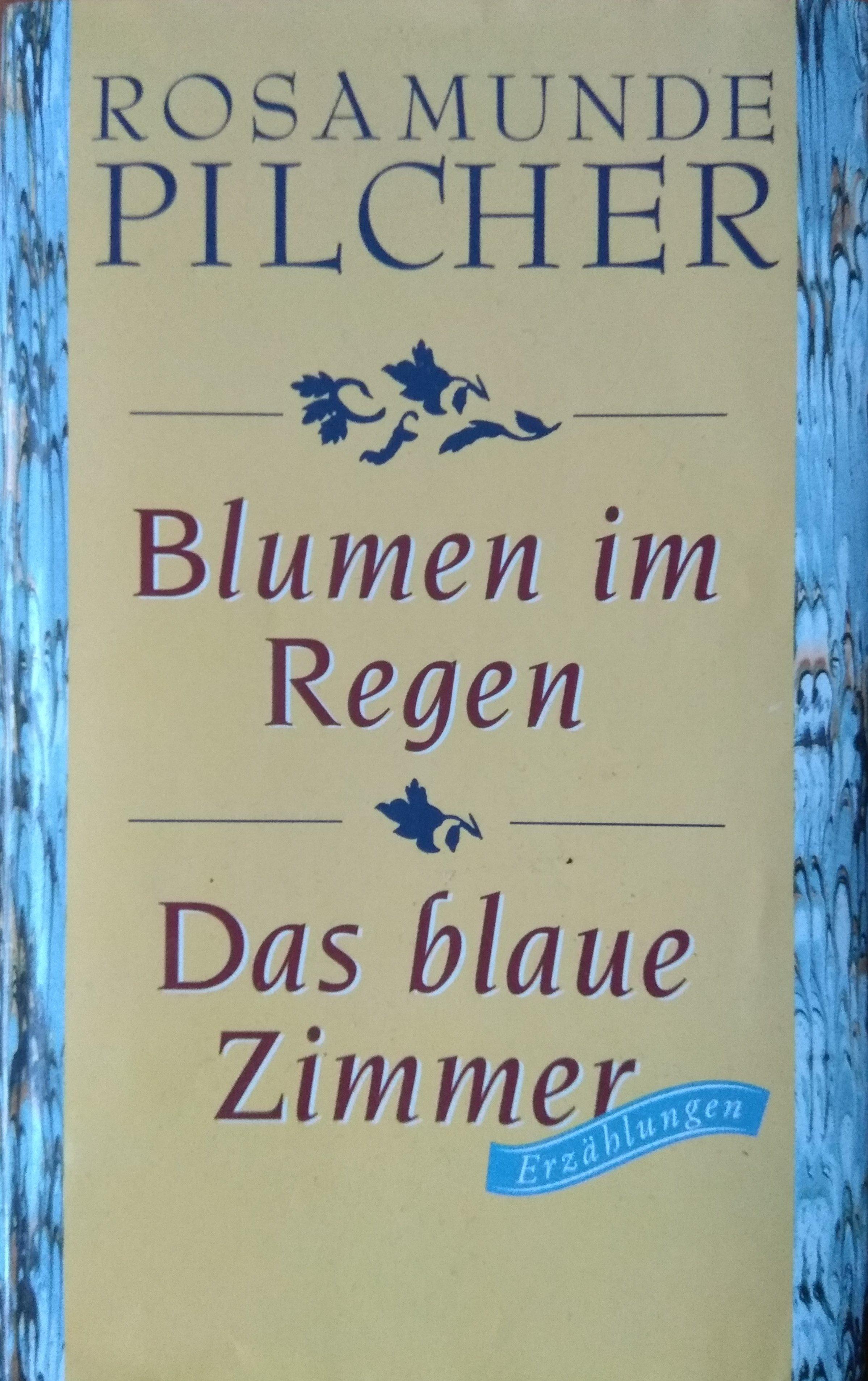 Rosamunde Pilcher Blumen im Regen Das blaue Zimmer 3000