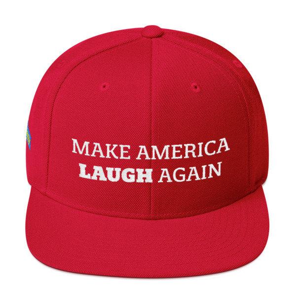Make America Laugh Snapback Hat 00002