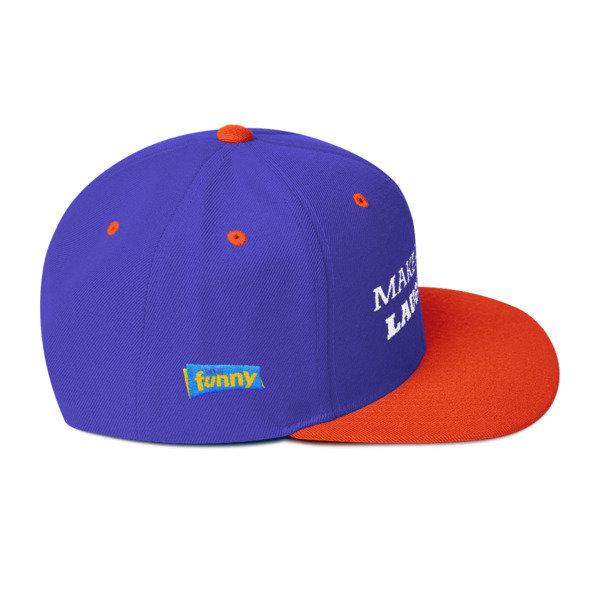 Make America Laugh Snapback Hat