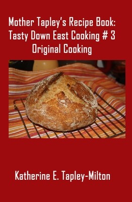 Mother Tapley's Recipe Book: Original Cooking