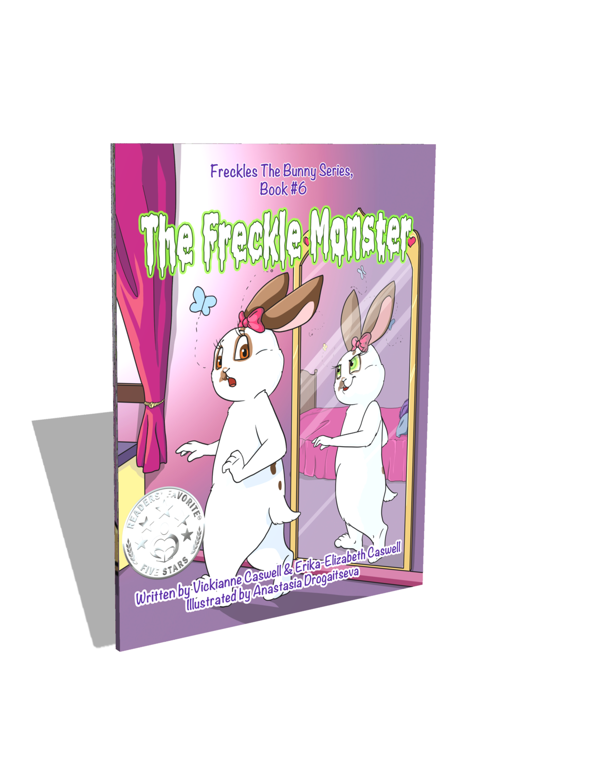 The Freckle Monster (Freckles the Bunny Series # 6)