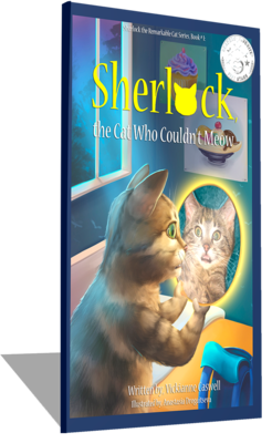 Sherlock, the Cat Who Couldn't Meow (Sherlock the Remarkable Cat Series # 1)