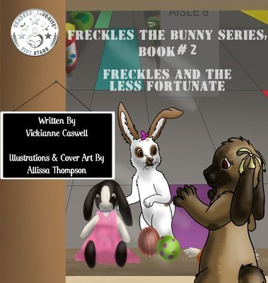 Freckles and the Less Fortunate EPUB (Freckles the Bunny Series # 2)