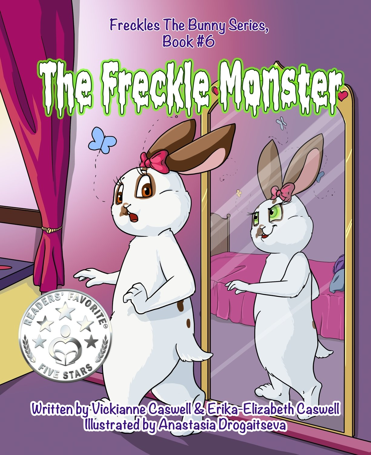 The Freckle Monster EPUB (Freckles the Bunny Series # 6)