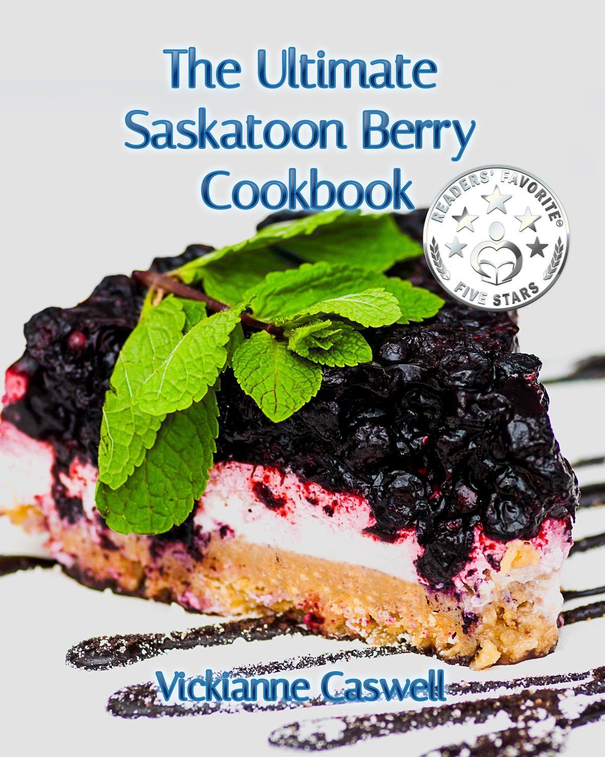 The Ultimate Saskatoon Berry Cookbook EPUB